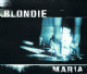 BLONDIE Maria CD Single Beyond 1999